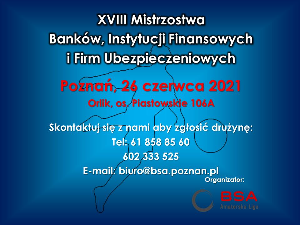 XVIII Turniej Banków, Instytucji Finansowych i Firm Ubezpieczeniowych w Halowej Piłce Nożnej 2021