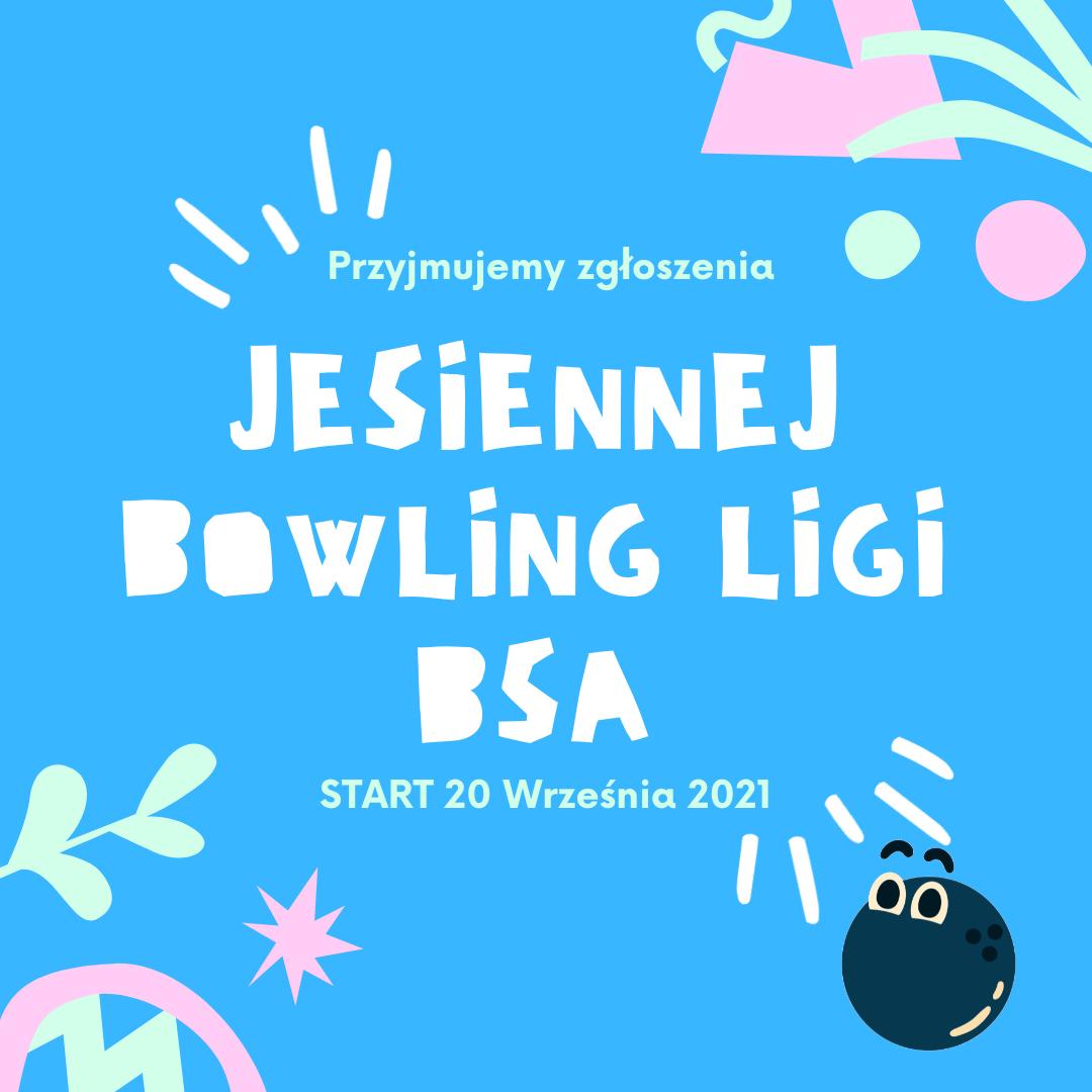 Jesienna Bowling Liga BSA 2021